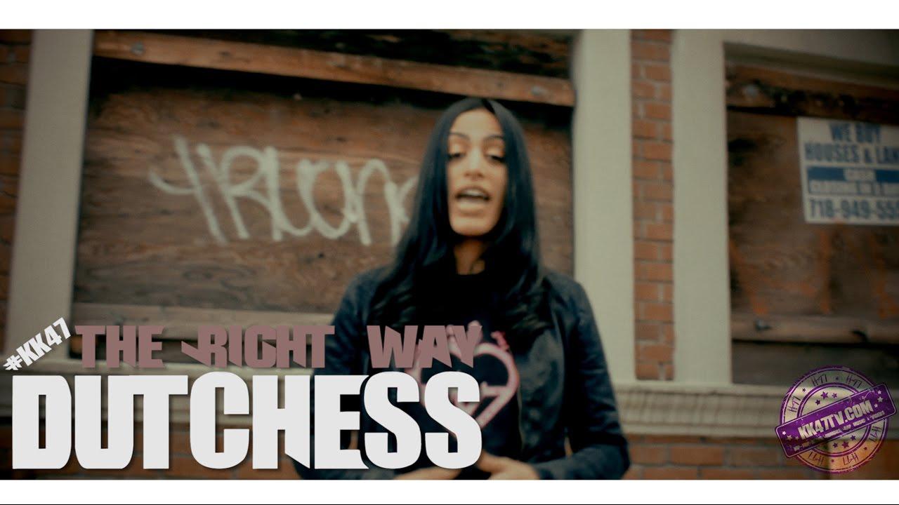 """KK47 PRESENTS: Dutchess """"The Right Way"""""""