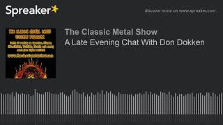 A Late Evening Chat With Don Dokken