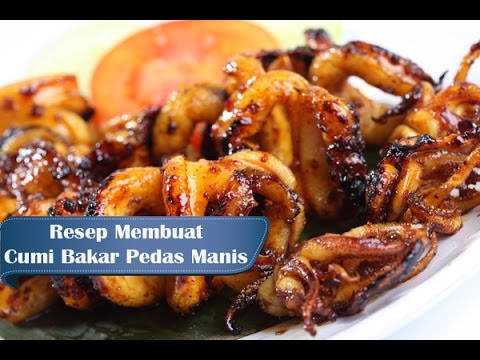 Video Resep Membuat Cumi Bakar Pedas Manis