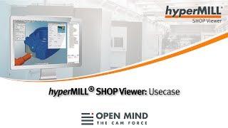 hyperMILL SHOP Viewer: Usecase – Valeri