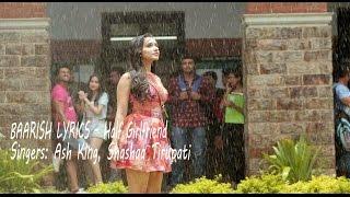 Baarish  Video Lyrics Song Half Girlfriend Ash King, Shashaa Tirupati
