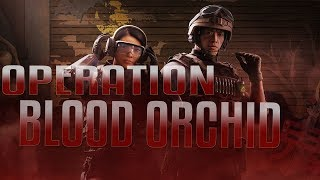 RAINBOW SIX SIEGE | BLOOD ORCHID LESSON!