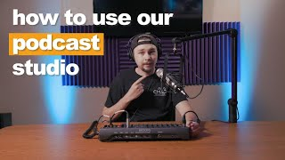 Getting Started with CMAC's Podcast Studio