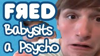 Fred Babysits a Psycho