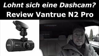 Review   Dual Dashcam Vantrue N2 Pro   Infrarot   Nachtsicht   Sony Sensor