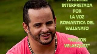 TE AMARE DE NELSON VELASQUEZ DE SU DISCO BUENOS TIEMPOS