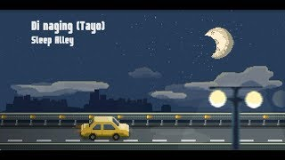 Sleep Alley   Di Naging (Tayo) [Official Lyric Video]