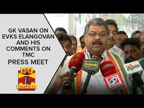 GK-Vasan-on-EVKS-Elangovan-and-his-comments-on-TMC-Press-Meet-Thanthi-TV