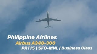 PHILIPPINE AIRLINES | SAN FRANCISCO-MANILA | BUSINESS CLASS | AIRBUS A340-300