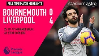 Bournemouth 0 - 4 Liverpool | EPL Highlights | Astro SuperSport