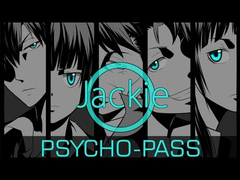 Psycho-pass OP 1 [Abnormalize] (Jackie-O Russian Full-Version)