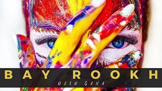 Bay Rookh - Ozin Gana (Audio)