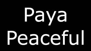 Protiva - Paya Peaceful |LYRICS| by CrostrA