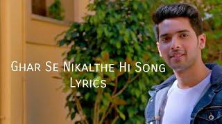 Ghar Se Nikalthe Hi Song Lyrics|Armaan Malik   - YouTube