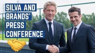 MARCO SILVA & MARCEL BRANDS: FIRST PRESS CONFERENCE