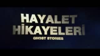 Hayalet Hikayeleri Türkçe Altyazılı Fragman