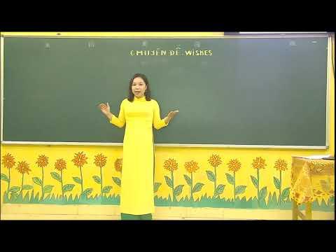 MônTiếng Anh khối 9 -  WISHES - Gv Đỗ Thị Thùy Anh -Trường THCS Kim Phú