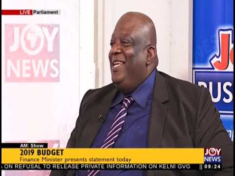 """2019 Budget: """"Corruption Makes System Difficult For Ghanaian"""" - AM Show on JoyNews (15-11-18)"""