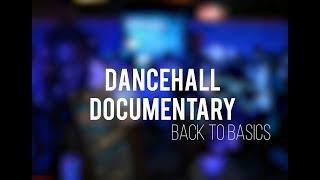 DANCEHALL : BACK TO BASICS