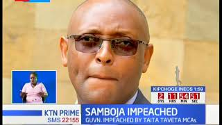 Governor Granton Samboja impeached by Taita Taveta MCAs