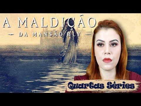 A MALDIÇÃO DA MANSÃO BLY - RESUMO COMPLETO - SIMPLESMENTE ESPLÊNDIDO