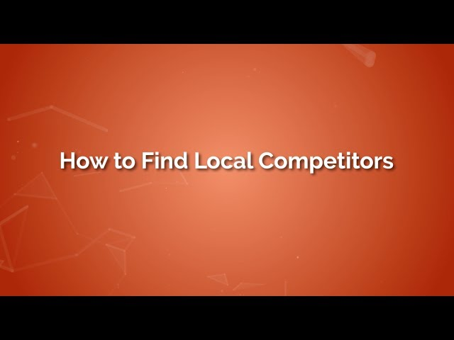 How To Find Local Competitors video