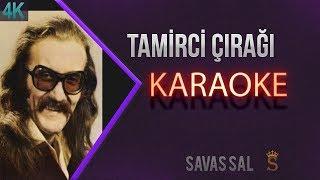 Tamirci Çırağı Karaoke 4K