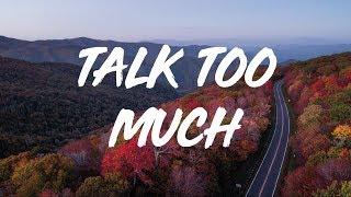 COIN | Talk Too Much  (lyrics)