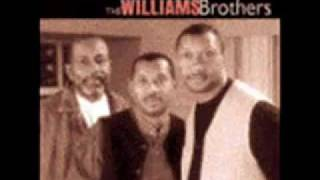 I'm Just A Nobody  By The Williams Brothers