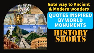 WORLD MONUMENTS & INSPIRING  QUOTES