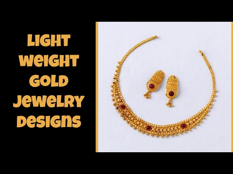 Light Weight Gold Jewellery Designs 2017