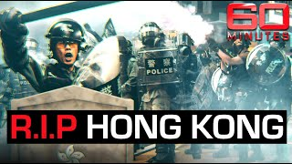 R.I.P Hong Kong: draconian new security law threatens freedoms | 60 Minutes Australia