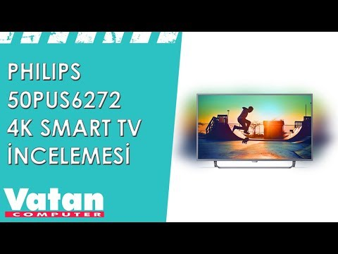 Philips 50PUS6272 4K Smart TV İncelemesi