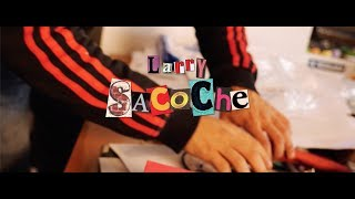 Larry   Sacoche ( Clip Officiel )