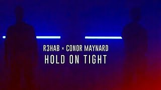 Conor Maynard - HOLD ON TIGHT ft R3HAB (Preview)