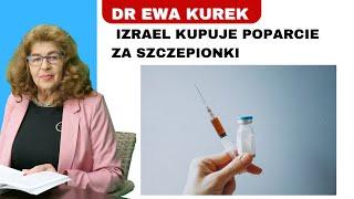 Dr Ewa Kurek: Nowa waluta w Izraelu - szczepionki