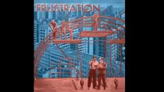 FRUSTRATION 'DYING CITY'