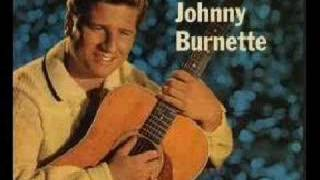 Johnny Burnette - Why don't you haul off and love me