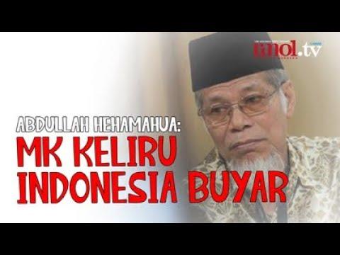 Abdullah Hehamahua: MK Keliru, Indonesia Buyar