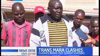 Over 30 people injured after Trans mara clashes broke out on Sunday evening