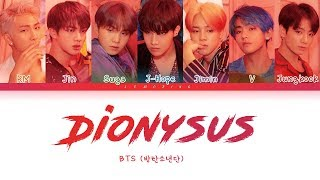 BTS - Dionysus (방탄소년단 - Dionysus) [Color Coded Lyrics/Han/Rom/Eng/가사]
