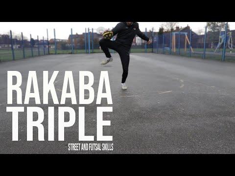 Rakaba Triple | Street and Futsal Skills