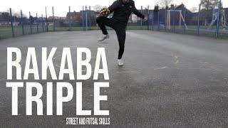 Rakaba Triple   Street and Futsal Skills