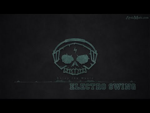 Electro Swing by soundplusua - [Electro, Swing Music]