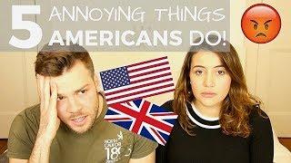 🇺🇸 5 Things AMERICANS Do That Drive BRITS Crazy! 🇬🇧| American vs British