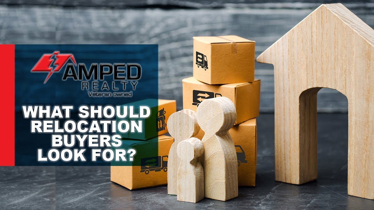 What Relocation Buyers Should Think About