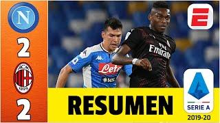 Napoli vs AC Milan RESUMEN SERIE A   Chucky Lozano jugó, Napoli de Gattuso sigue soñando con la UCL