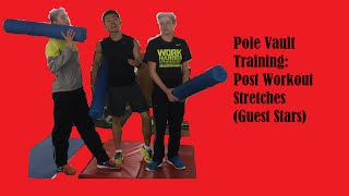 Pole Vault Training: Post Workout Stretches