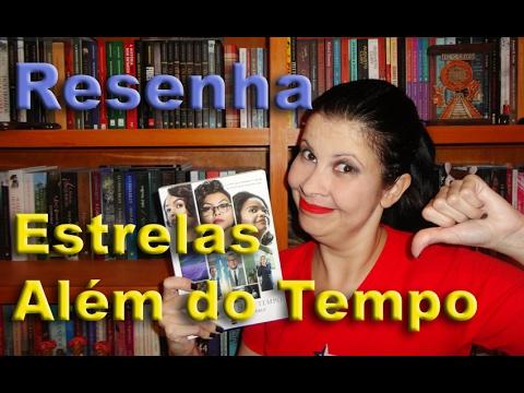 Livro Estrelas Além do Tempo - Por Glaucia de Paiva