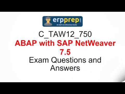 C_TAW12_750 ABAP with SAP NetWeaver 7.5 Exam Questions and ...